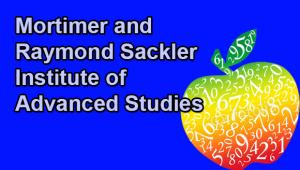 Lecture of the Mortimer and Raymond Sackler Institute of Advanced Studies